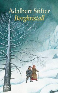Bergkristall, Adalbert Stifter.