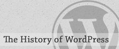WordPress is the Most Popular Blogging platform in the current blogging world. We everybody knows that WordPress is the Most Commonly used Content Management System which is ruling the web today. Here is the History of WordPress