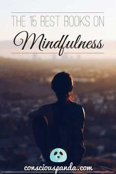The 15 Best Books on Mindfulness