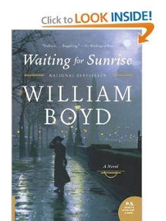 Waiting for Sunrise: A Novel (P.S.): William Boyd: 9780061876776: Amazon.com: Books