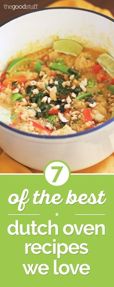 7 of the Best Dutch Oven Recipes We Love | thegoodstuff