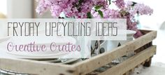 FRIDAY UPCYCLING IDEAS: Creative Crates | Manù Macramè