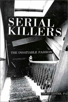 I need to write an informative essay on serial killers.?