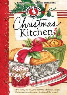 Christmas kitchen cookbook [electronic resource] : Festive family recipes, gifts from the kitchen and sweet Christmas memories...share the joy of the season!. Gooseberry Patch  #kentonlibrary