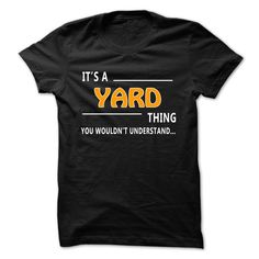 Yard thing understand T-Shirts, Hoodies. VIEW DETAIL ==► https://www.sunfrog.com/Funny/Yard-thing-understand-ST421.html?id=41382