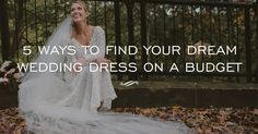 5 Ways To Find Your Dream Wedding Dress on a Budget | Girl in Lace Wedding Dress | www.simplebeautifullife.net