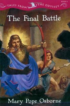 The Final Battle: Tales from the Odyssey #6