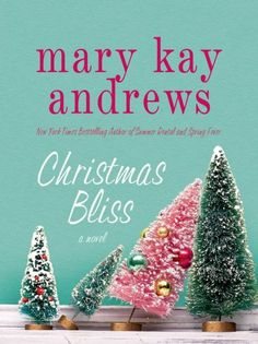 Christmas Bliss by Mary Kay Andrews    Mary Kay hit it over the park again this time.   Since I've met the characters in her other books, I felt right at home immediately.  I read this the first few weeks of December so I was also in the holiday mood for it.  I LOVED CHRISTMAS BLISS !  vc