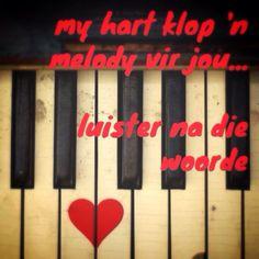 My hart klop 'n melody vir jou - Afrikaans