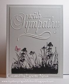 """My Stamping Addiction: Simple Sympathy (Darice """"With Sympathy"""" embossing folder)"""