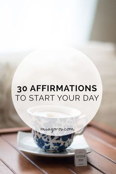 Affirmations are apart of my morning routine. It helps me feel good about myself and the day ahead! Click to read my 30 affirmations to kick start your day or pin to save for later!