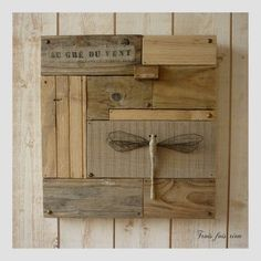 @Lucy Designs  Saw the dragonfly on this reclaimed wood piece...thought of you!