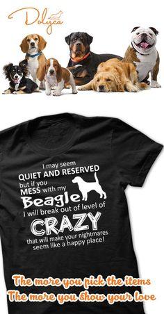 Mess With My Dog-Beagle