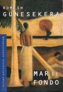 DescargarMar de fondo - Romesh Gunesekera - [ EPUB / MOBI / FB2 / LIT / LRF / PDF ]