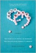 Memoir of a woman whose baby is born 15 weeks early (Recommended by Anne Lamott).
