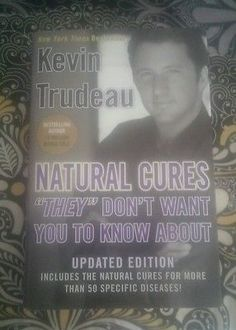 Natural Cures They  Dont Want You to Know About - Kevin Trudeau - Hardcover