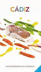 Guía gastronómica de la provincia de #Cádiz