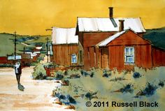 "Russell Black  ""Green Street - Bodie""  15"" x 22"" - Watercolor"