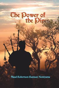 """""""The Power of the Pipes"""" by Maud Robertson Ramsay Nomiyama is a cultural memoir: whoever heard of a bagpipe band in … Japan? Read more here... http://newbookjournal.com/2014/08/the-power-of-the-pipes-by-maud-robertson-ramsay-nomiyama/ New Book Journal posts free press releases for authors and publishers."""