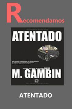 ATENTADO #librerias #ebook #libros     GAMBÍN, MARIANO  Editorial:     ORISTÁN Y GOCIANO  Año de edición:     2015 ISBN:     978-84-937850-8-6 Páginas:     372 Encuadernación:     Otros Disponibilidad:     Disponibilidad inmediata  18,00 €