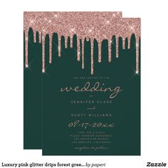 Shop Luxury pink glitter drips forest green wedding invitation created by paperi. Champagne Wedding Colors, Pink Wedding Colors, Gold Wedding, Dream Wedding, Spring Wedding, Luxury Wedding, Wedding Reception, Glitter Rosa, Green Glitter