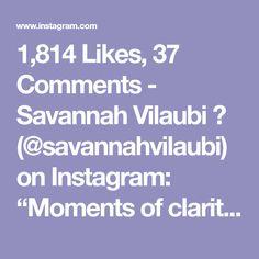 "1,814 Likes, 37 Comments - Savannah Vilaubi 💕 (@savannahvilaubi) on Instagram: ""Moments of clarity! 🙌🏼😅 @womenwithdrive"""