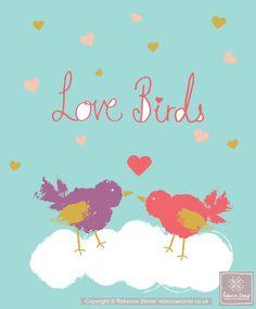 Love Birds © Rebecca Stoner www.rebeccastoner.co.uk