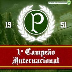 Palmeiras...1º Campeão Internacional!