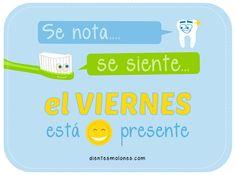 Clínica Dental Cuevas Queipo dice: Se nota... Se siente... el VIERNES esta presente!!!