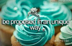 I really do want to be proposed to all special like(: