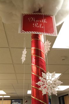 north pole decorating ideas | We could do something like this with one of the square poles....