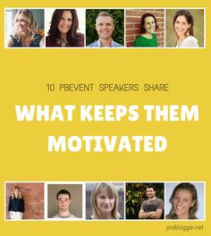 10 PBEVENT Speakers Tell How They Stay Motivated
