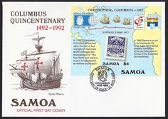 Samoa First Day Cover Scott #810 (17 Apr 1992) Souvenir Sheet commemorating the 500th Anniversary of the Discovery of America...plus the World Columbian Stamp Expo '92, Granada '92 and Genoa '92 Philatelic Exhibitions.  Attractive cachet of the Santa Maria and nice pictorial cancellation showing the portrait of Christopher Columbus.