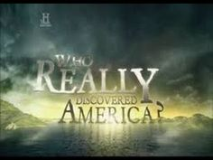Who Really Discovered America (Full Documentary) - Published on Aug 6, 2015 Did other explorers beat Columbus to our shores? New evidence suggests that America may have been discovered -- and rediscovered -- by Asian, Celtic, and Polynesian tribes, among others. Dramatic recreations augment the story of these amazing journeys.   (2010) History Channel