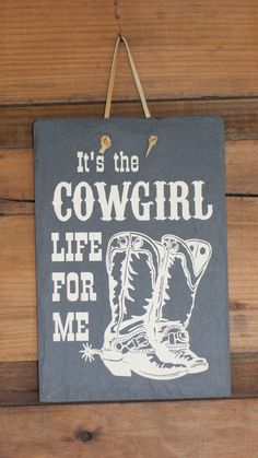 COWGIRL LIFE Country Western Sign Cowgirl by ThreeDamesDreamin