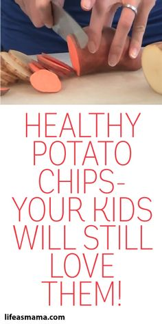 Healthy Potato Chips - Your Kids Will Still Love Them!