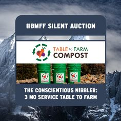 Table to Farm Compost's 3 month service is available for bid at #BMFF silent auction this Saturday!