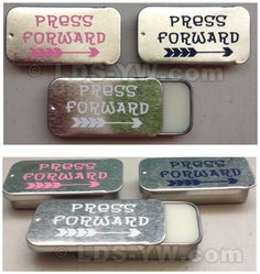 2016 lip balm tin Press Forward LDS Young Women mutual theme.