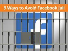 9 Ways to Avoid Facebook Jail