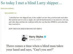 BUT REALLY LIKE HOW DO YOU NOT ❤️❤️❤️❤️❤️❤️❤️❤️❤️❤️❤️❤️❤️>>>>>>>> Even Harry ships it ! His tweets give me closure sometimes !
