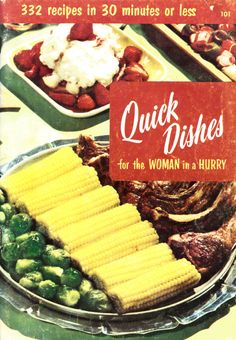 Vintage Cookbook 1950s  Quick Dishes for the Woman in by edacious