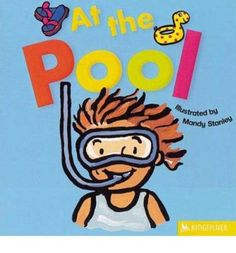 At The Pool / Available at www.BookLodge.com - Lowest Priced Chinese and English Online Bookstore for Children and Parents Worldwide!
