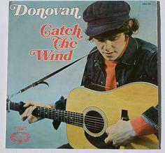 Donovan, Catch the wind!
