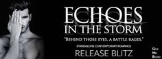 ⛈ #RELEASEBLITZ Title: Echoes in the Storm Author: Max Henry Genre: Military Themed Contemporary Release Date: September 12, 2017 #EchoesintheStorm #MaxHenry @givemebooksblog @maxhenryauthor