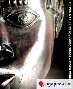 """LIBRO: """"África, magia y poder : 2500 años de arte en Nigeria"""". Fundació """"la Caixa"""" 1. ed.(09/1998)"""