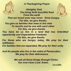 I pray this prayer for all of my family and friends Thanksgiving Prayers For Family, Prayer For My Family, Thanksgiving Quotes, Happy Thanksgiving, Prayer Quotes, Scripture Quotes, Sign Quotes, Famous Prayers, Dinner Prayer