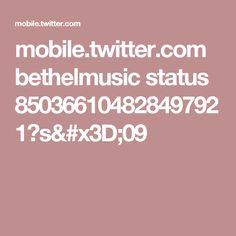mobile.twitter.com bethelmusic status 850366104828497921?s=09