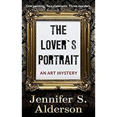 #Book Review of #TheLoversPortrait from #ReadersFavorite - https://readersfavorite.com/book-review/the-lovers-portrait  Reviewed by Liz Konkel for Readers' Favorite  The Lover's Portrait by Jennifer S. Alderson is the second novel in The Adventures of Zelda Richardson series. Zelda just earned her way into an internship working at a museum exhibit showcasing stolen objects from WWII in hopes that the rightful families will claim them. It's a dream come true. Th...