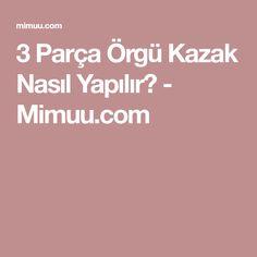 3 Parça Örgü Kazak Nasıl Yapılır? - Mimuu.com