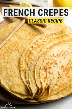 The Best Crepe Recipe Crepes are easier to make than you think! This is the Best Crepe Recipe, even better than Paris crepes! Learn how to make them with my super simple techniques! Crapes Recipe, Best Crepe Recipe, Basic Recipe, Simple Crepe Recipe, Sweet Crepes Recipe, Basic Crepes Recipe, Authentic French Crepes Recipe, Homemade Crepes, Breakfast Crepes